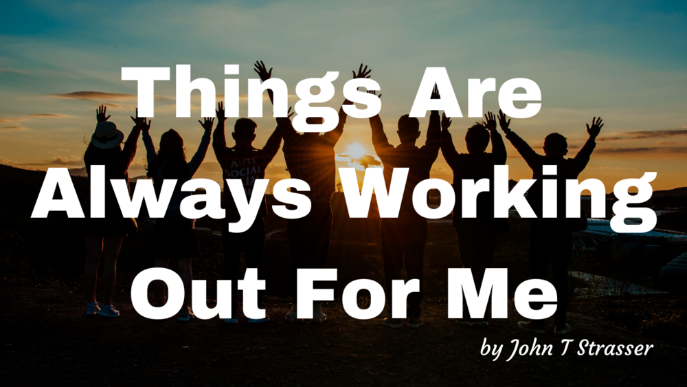 Things are always working out - article.png