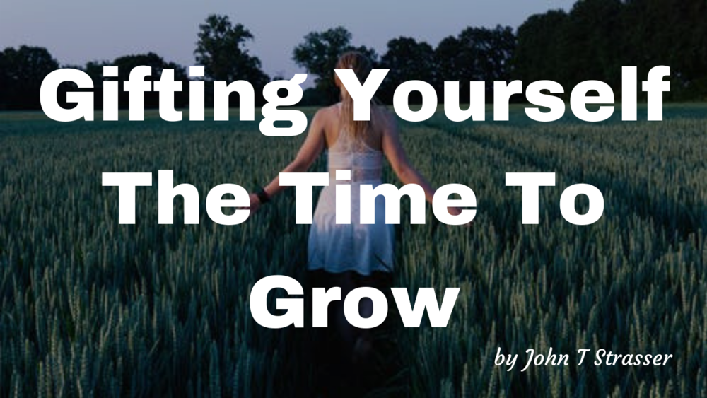 Gifting Yourself The Time To Grow.png