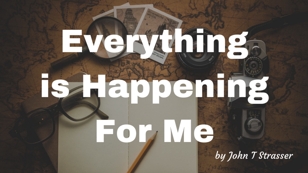 Everything Is Happening For Me.png