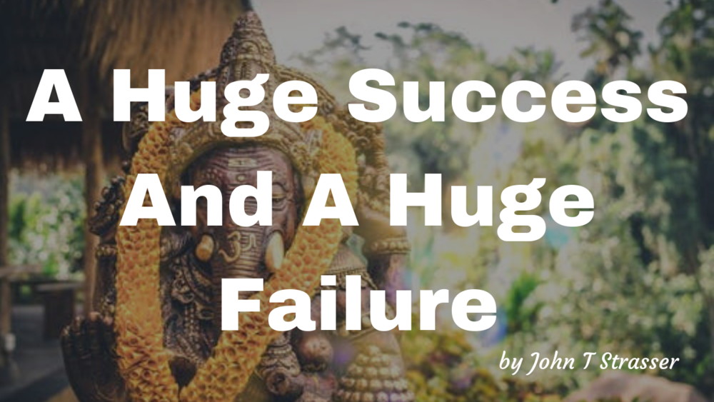 A Huge Success And A Huge Failure.png