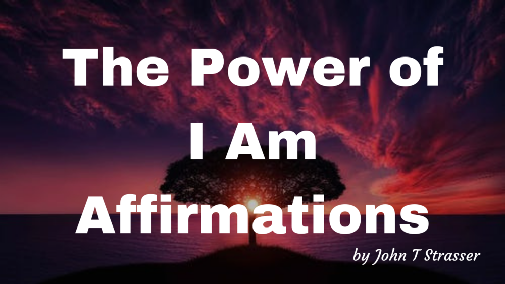 The Power of I Am Affirmations.png