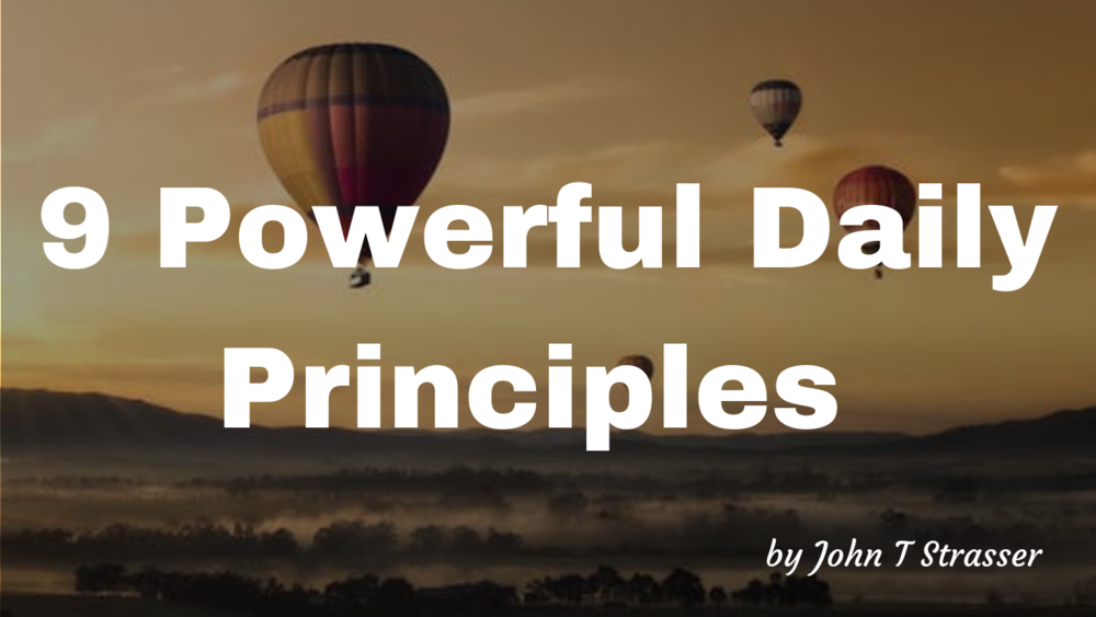 9 Powerful Daily Principles.png