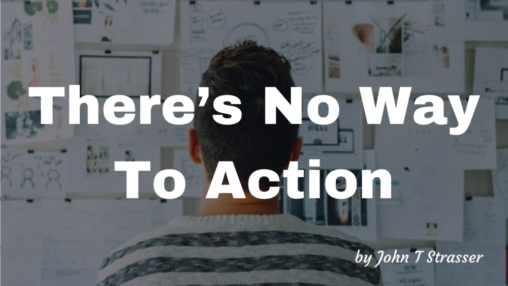 There's No Way To Action.png