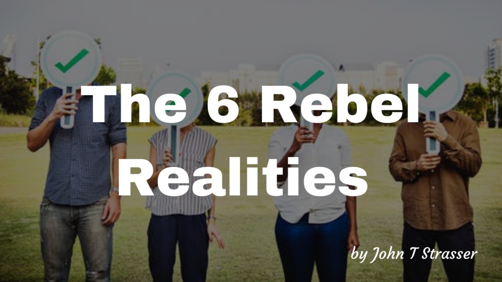 The 6 Rebel Realities.png