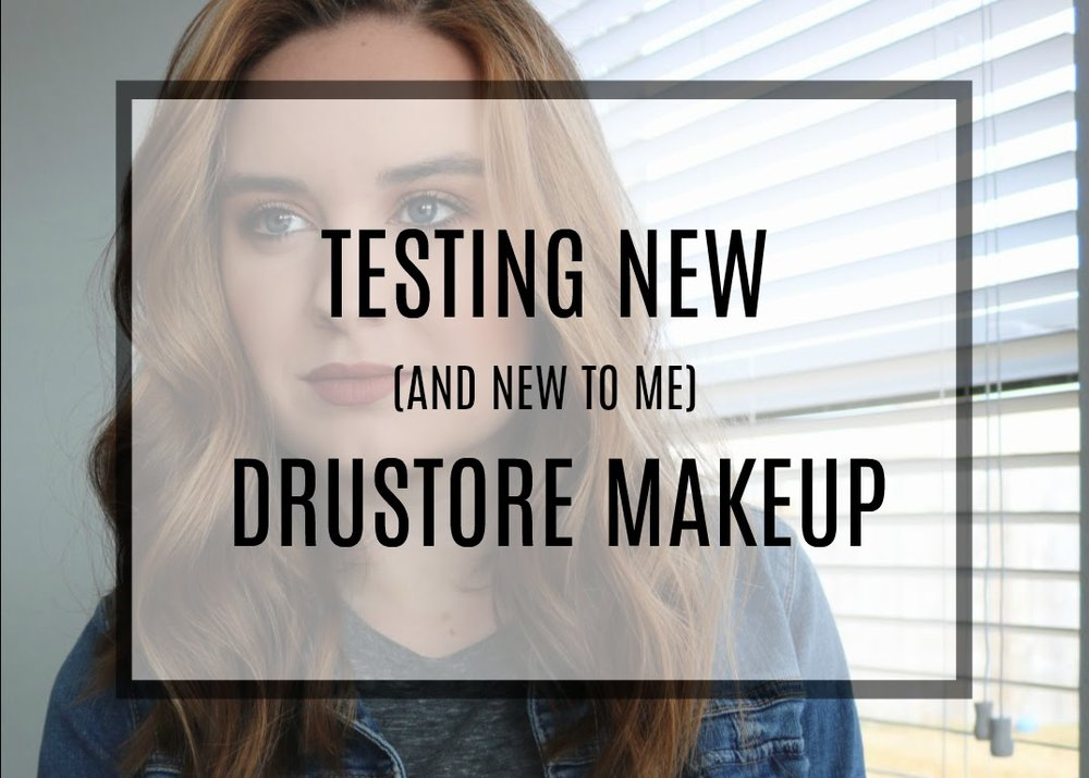 Testing New Drugstore Makeup
