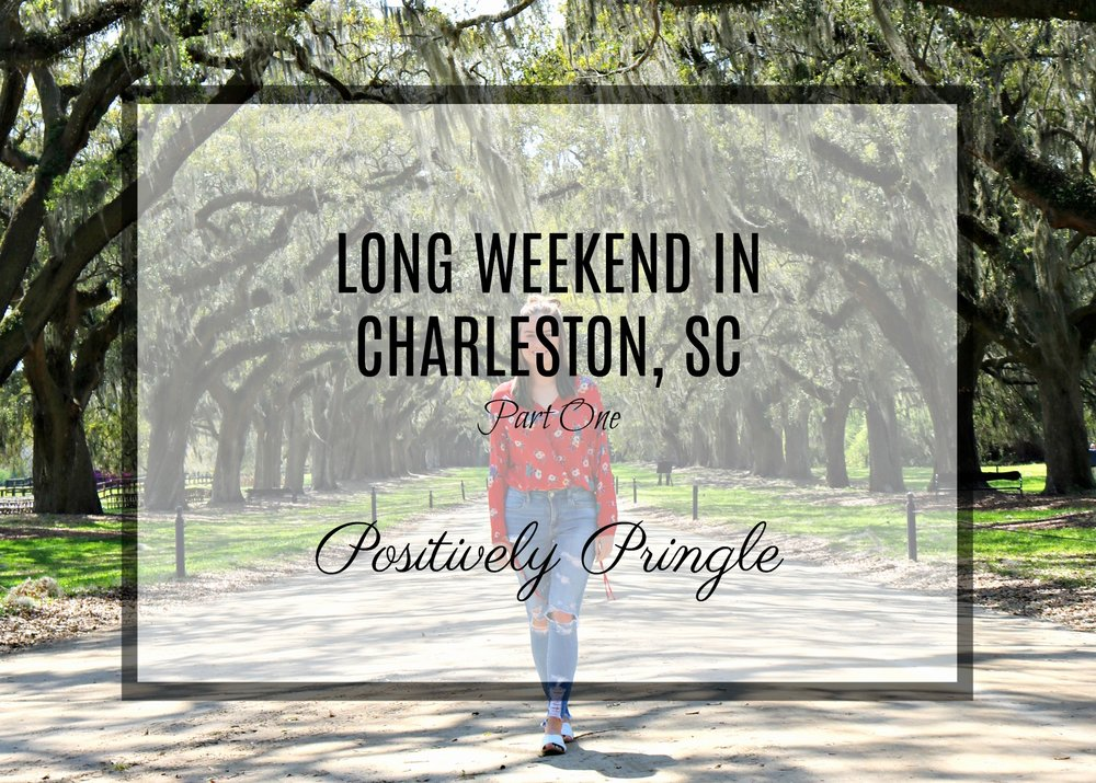 Long Weekend Charleston South Carolina