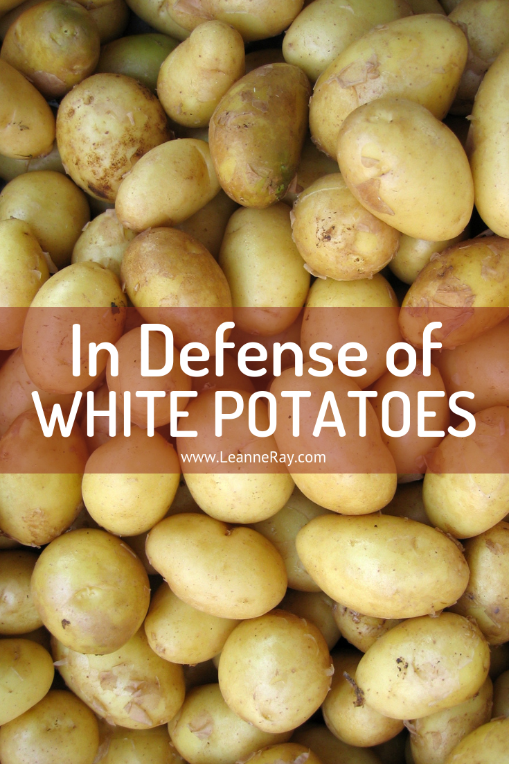 In Defense of White Potatoes by Leanne Ray Nutrition