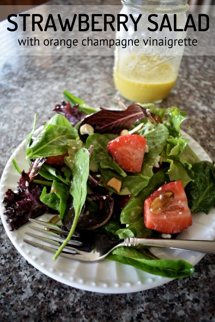 Spring Strawberry Salad with Orange Champagne Vinaigrette