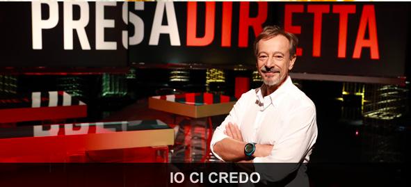 - Recensione della Trasmissione Presa Diretta trasmessa da RAI 3 il 24 febbraio 2018: Io ci credo, condotta da Riccardo Iacona
