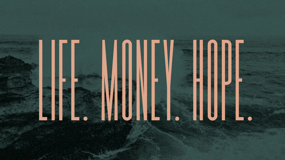 life.money.hope.5 (1).jpg