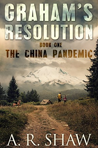 The China Pandemic- A Post Apocalyptic Medical Thriller (Graham's Resolution Book 1).jpg