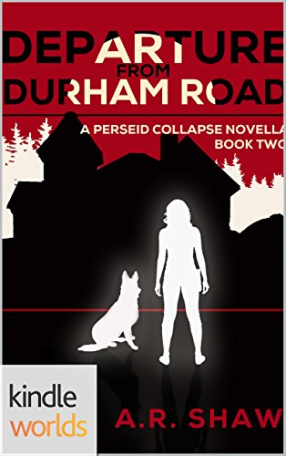 The Perseid Collapse Series- Deception on Durham Road (Kindle Worlds Novella).jpg