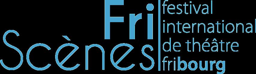 Festival International de Théâtre FriScènes