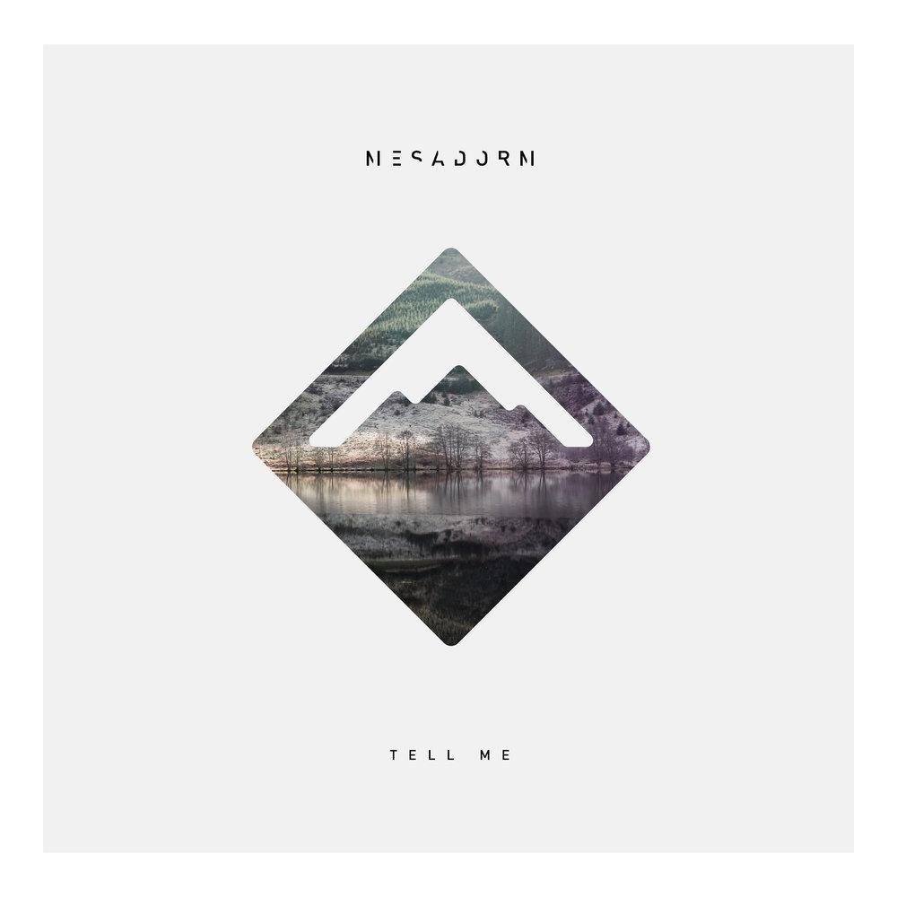 Mesadorm_Tell_Me_Single_Cover-10.jpg