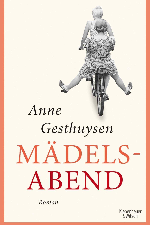 Mädelsabend - Anne GesthuysenKiepenheuer & Witsch / November 2018