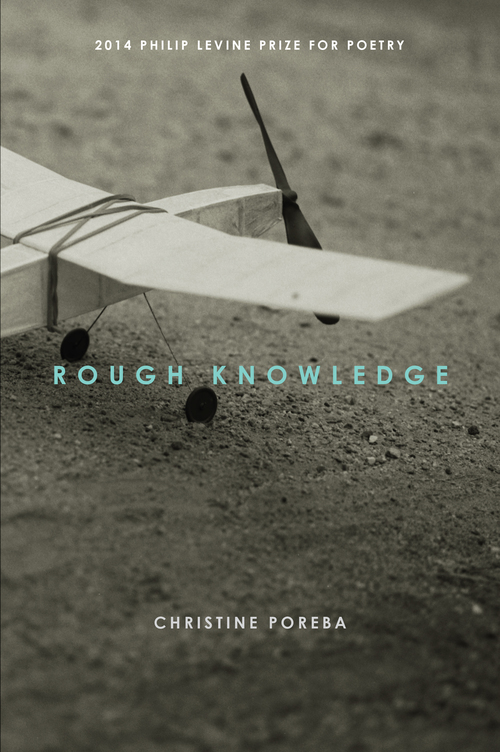 "Newly released from  Anhinga Press , Christine Poreba's poetry collection  Rough Knowledge  has been called a sweet and deeply thoughtful celebration of love, marriage, family, and friends. Her debut book won the 2014  Philip Levine Prize for Poetry  contest, and final judge Peter Everwine called her poetry ""a beautifully sustained and often surprising art of connections that takes nothing for granted."" Her work has appeared in numerous publications and anthologies, including  The Sun Magazine ,  The Southern Review ,  Subtropics , and  The Pinch .  Christine will visit  The Normal School  staff and California State University, Fresno on Friday, Feb. 26 for a reading and book signing in the Alice Peters Auditorium on campus at 7 p.m. The event is free and open to the public."