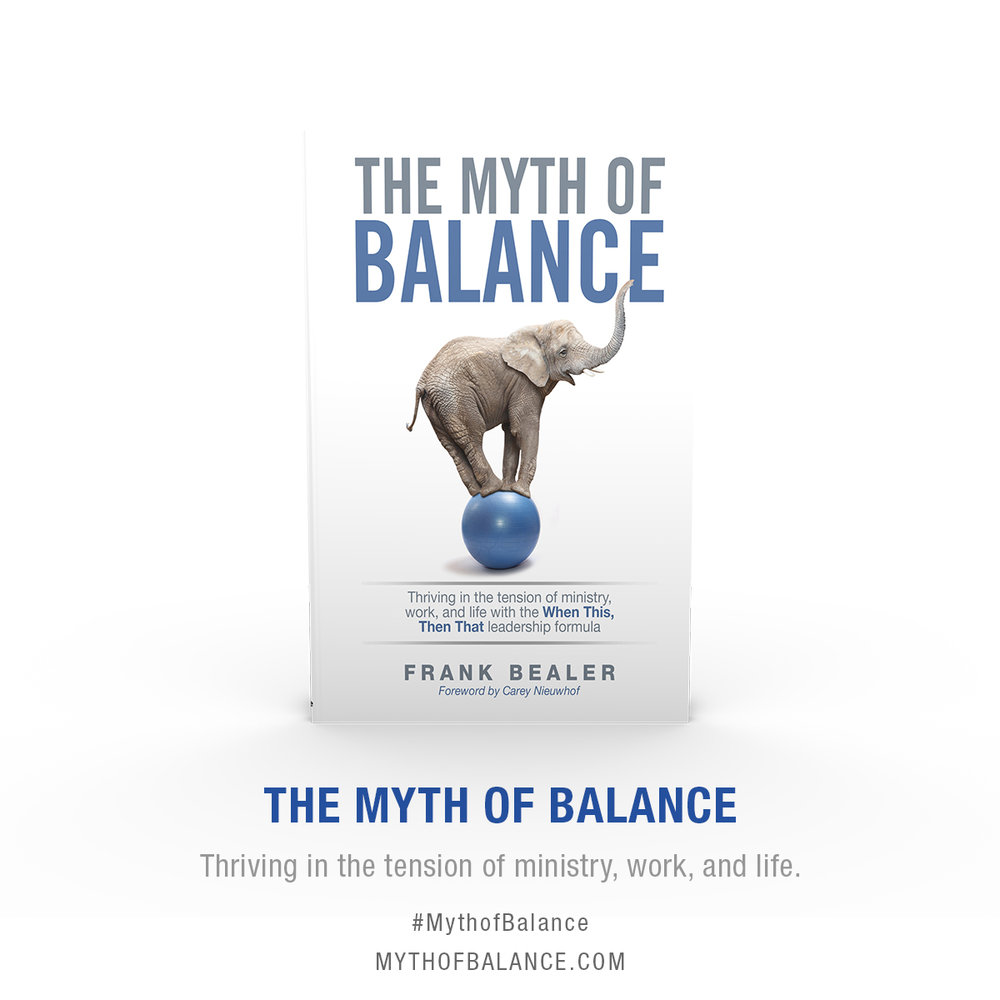 We always say we need balance in our work, life and family, but it doesn't really exist.  In   The Myth of Balance  , Frank Bealer explains how a simple four-word formula can prepare you for the unexpected and not-so-unexpected events that distract you in the most inconvenient moments. Next time, be ready to slay the beast of balance with this time-tested approach.   Find Out More   →