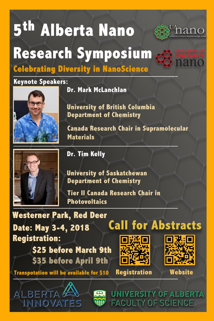 The University of Alberta and University of Calgary Nanotechnology Groups  invite you to join us for the 5th Annual Alberta Nano Research Symposium,  ...