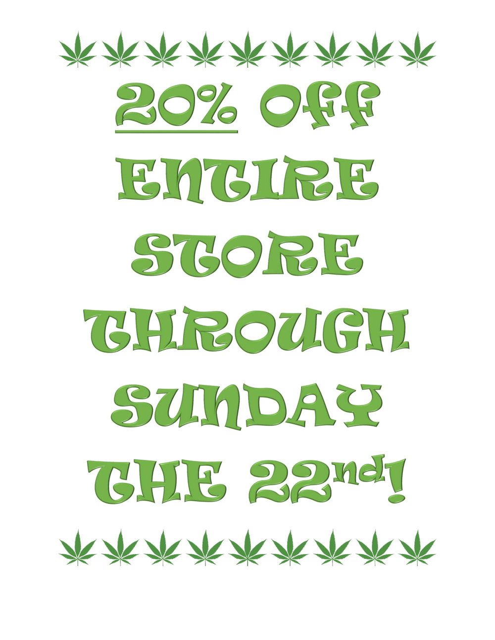 20 percent off through the 22nd sign-1.jpg