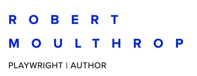 Full Length Plays — Robert Moulthrop