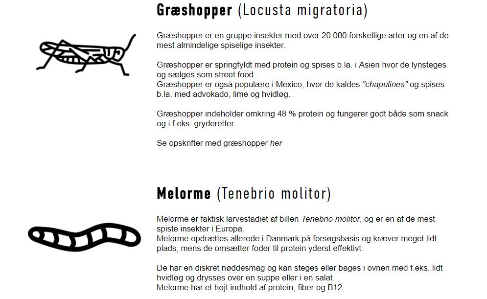 Se  her  en liste over de mest almindelige spiselige insekter