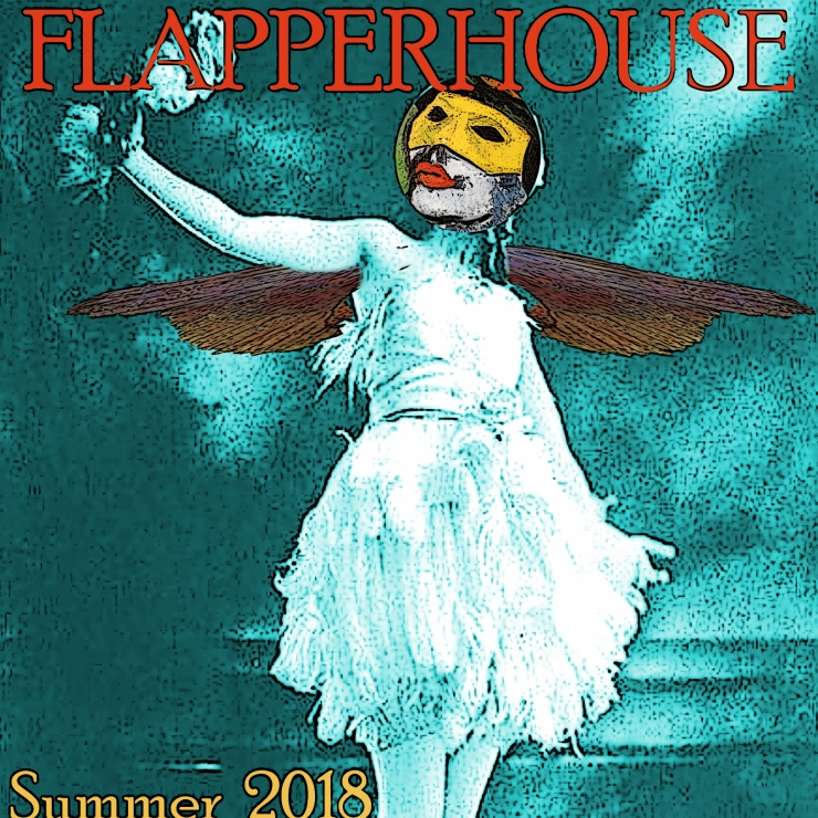 """A Threefold Invocation""  in FLAPPERHOUSE #18"