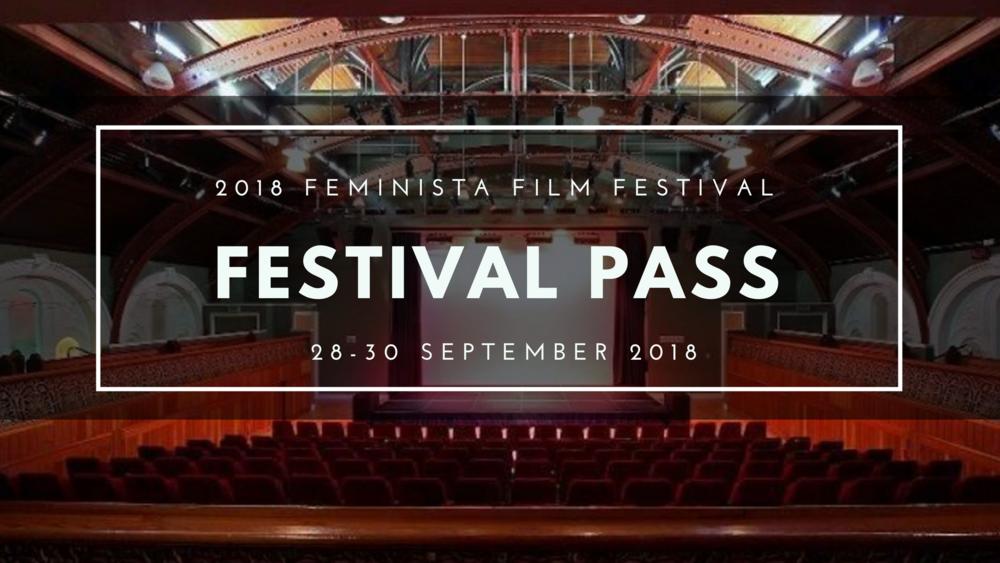 The 2018 Feminista Film Festival All Access Pass