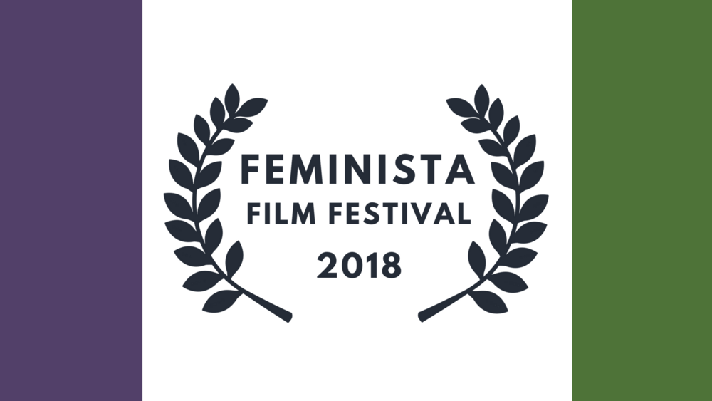 best of festival + awards ceremony - Feminista Film Festival
