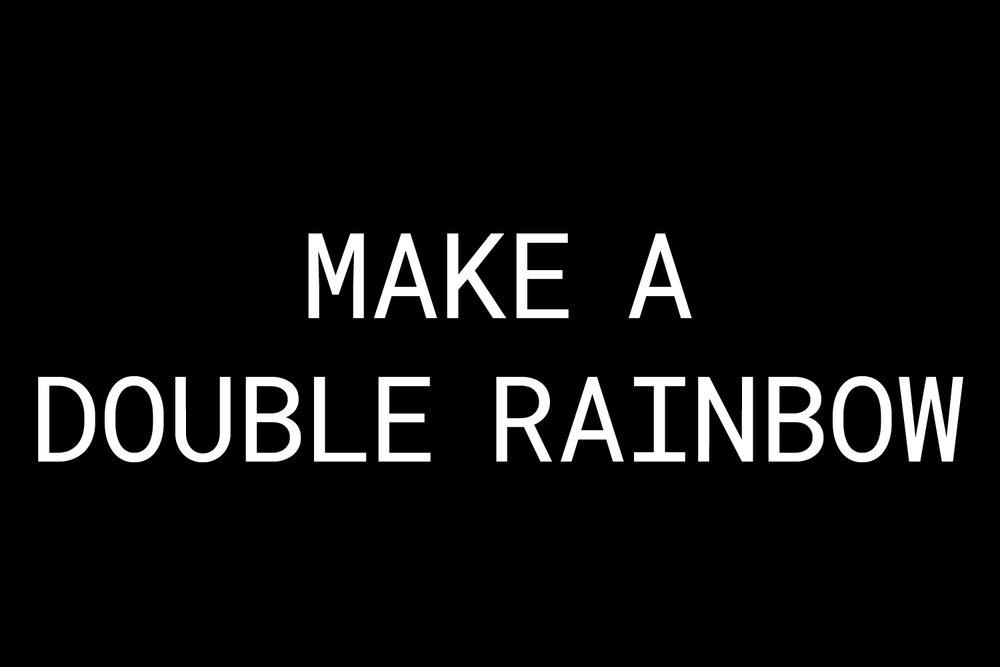 Double Rainbow_1500x100-100.jpg