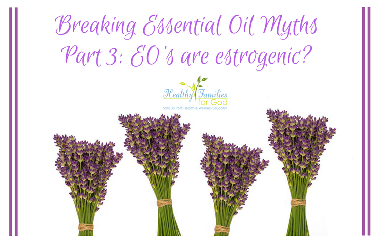 Breaking Essential Oil Myths oils estrogenic.png