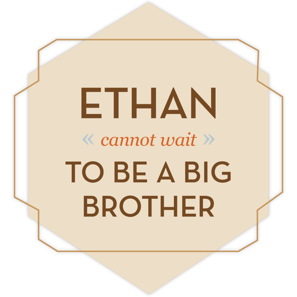 Ethan cannot wait to be a big brother