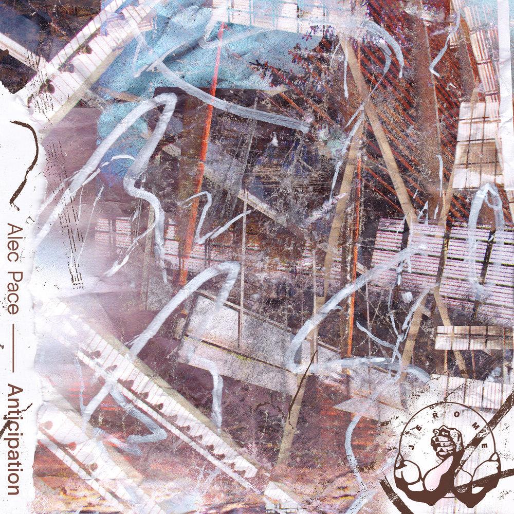 SMALLER Alec Pace - Anticipation - JEROME - Art by Ryan Huff (DJ SagePay) & Marnie Hamilton (Marni Tempo).jpg