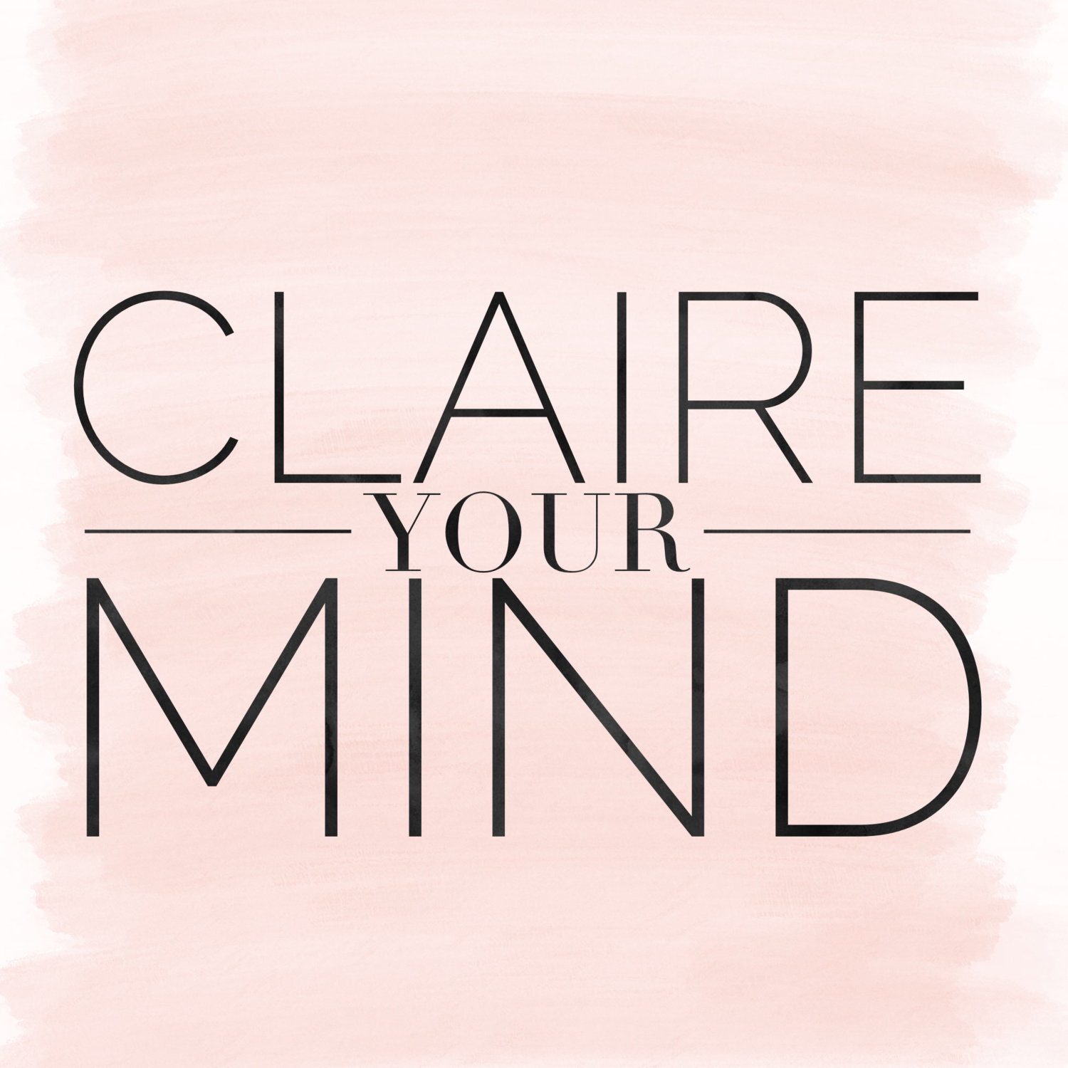 Claire Your Mind