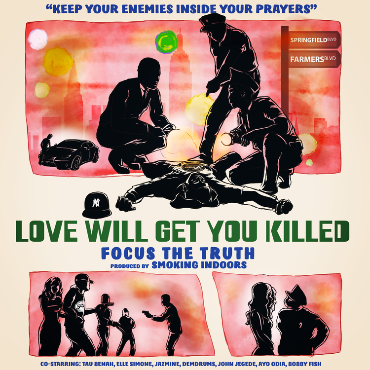 LOVE WILL GET YOU KILLED BY FOCUS THE TRUTH - Album: LOVE WILL GET YOU KILLED