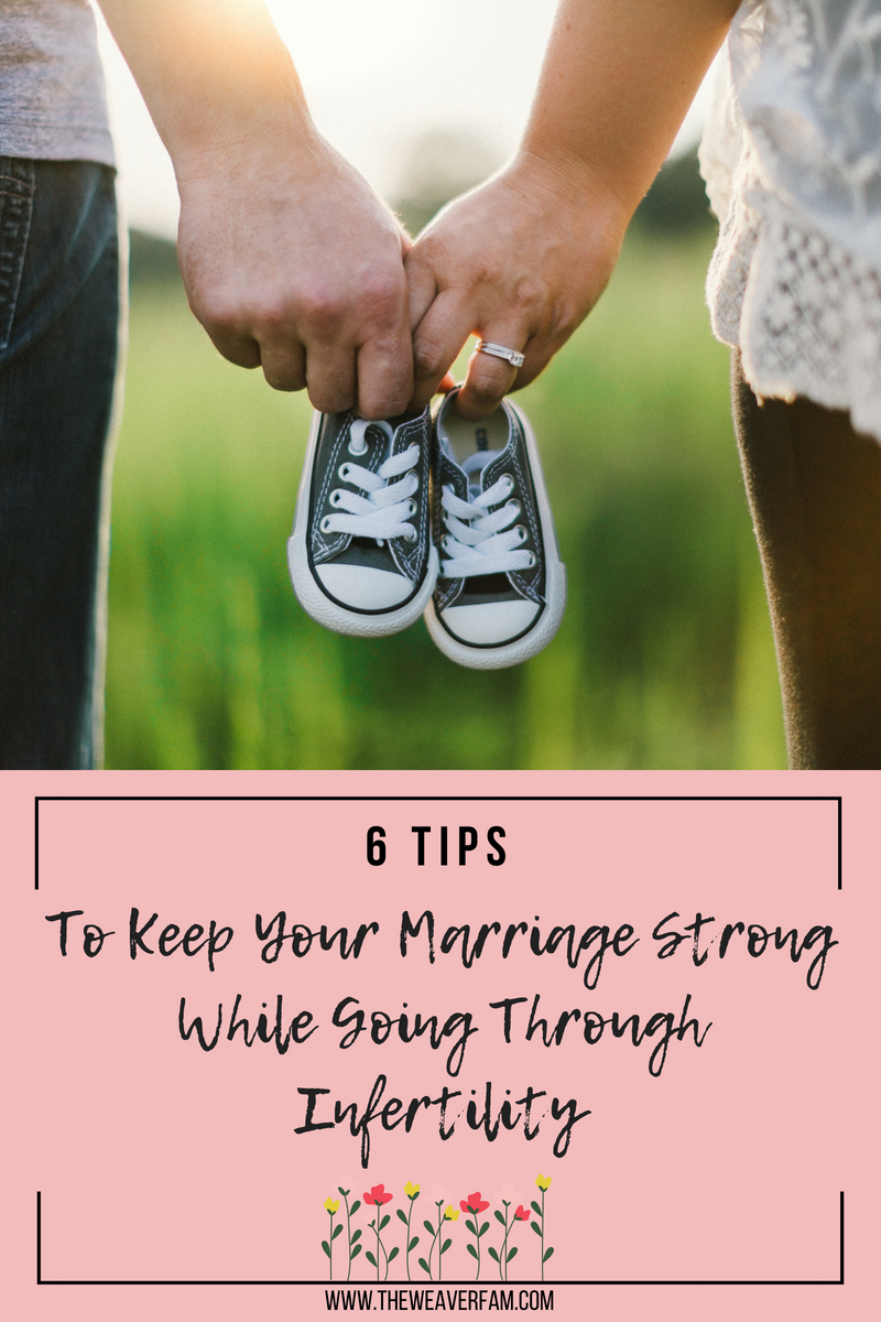 6 tips to keep your marriage strong while going through infertility(1).png