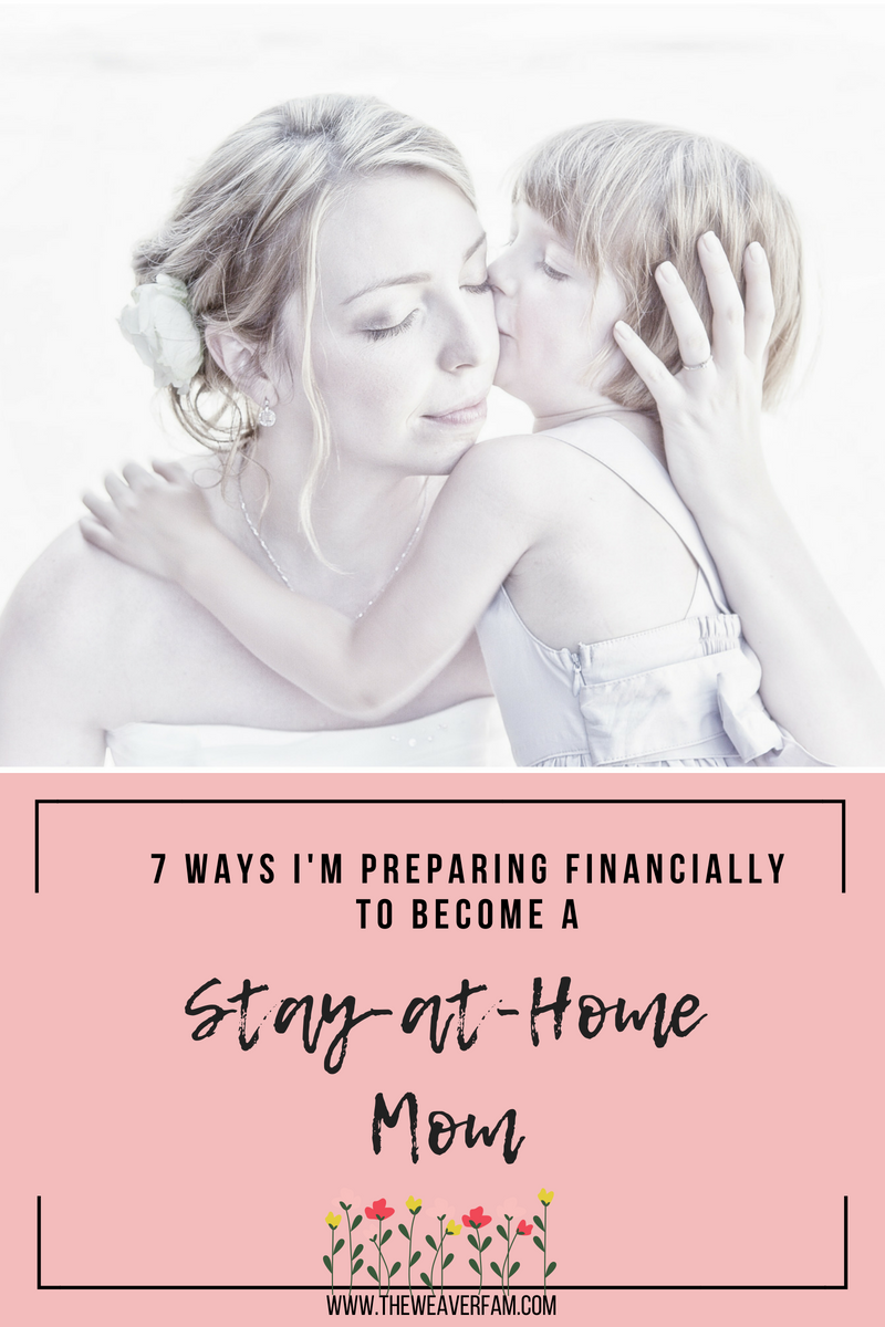 7 ways I'm preparing financially to become a stay at home mom.png