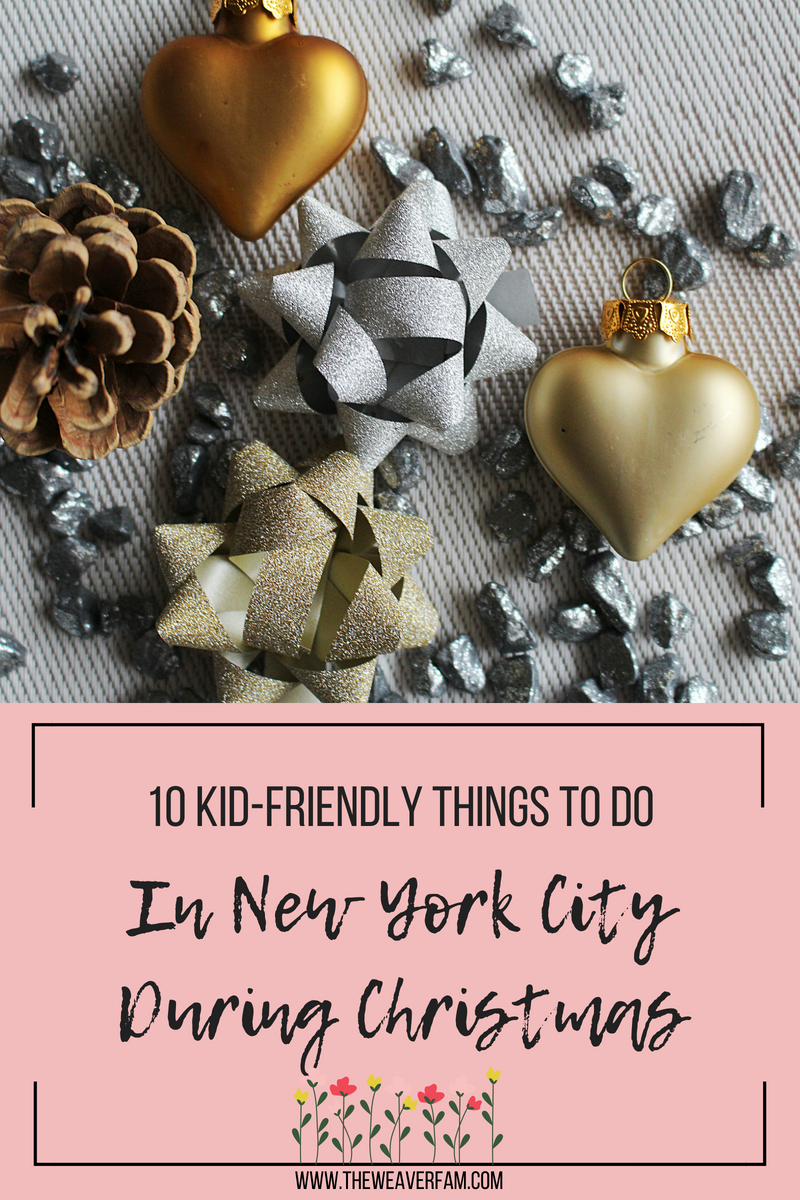 10 kid friendly things to do in New york city during christmas.png