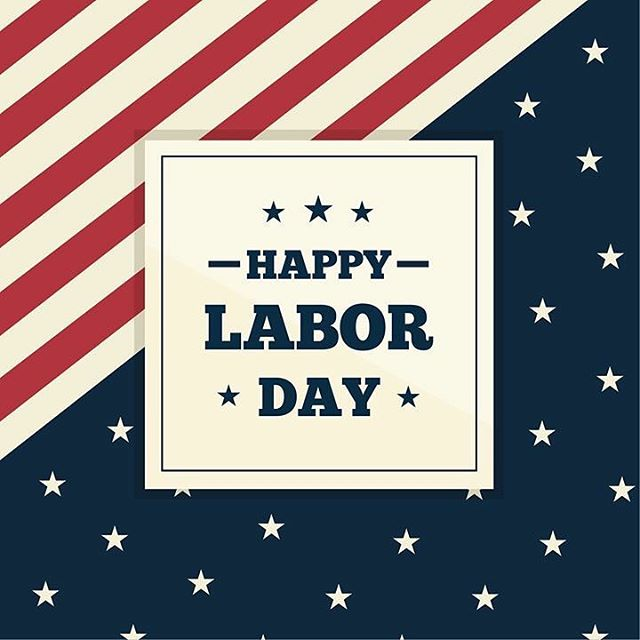 Wishing everyone a happy Labor Day!