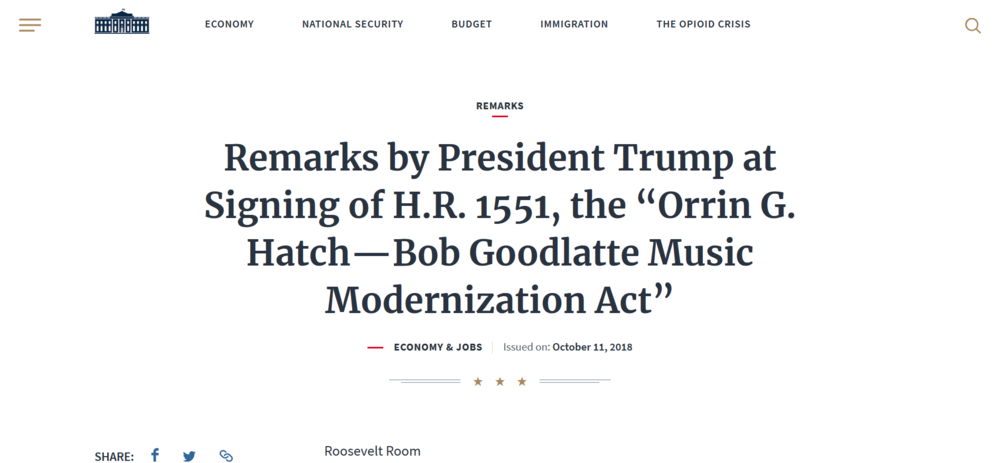 Screenshot_2018-10-12 Remarks by President Trump at Signing of H R 1551, the Orrin G Hatch—Bob Goodlatte Music Modernizatio[...](1).png