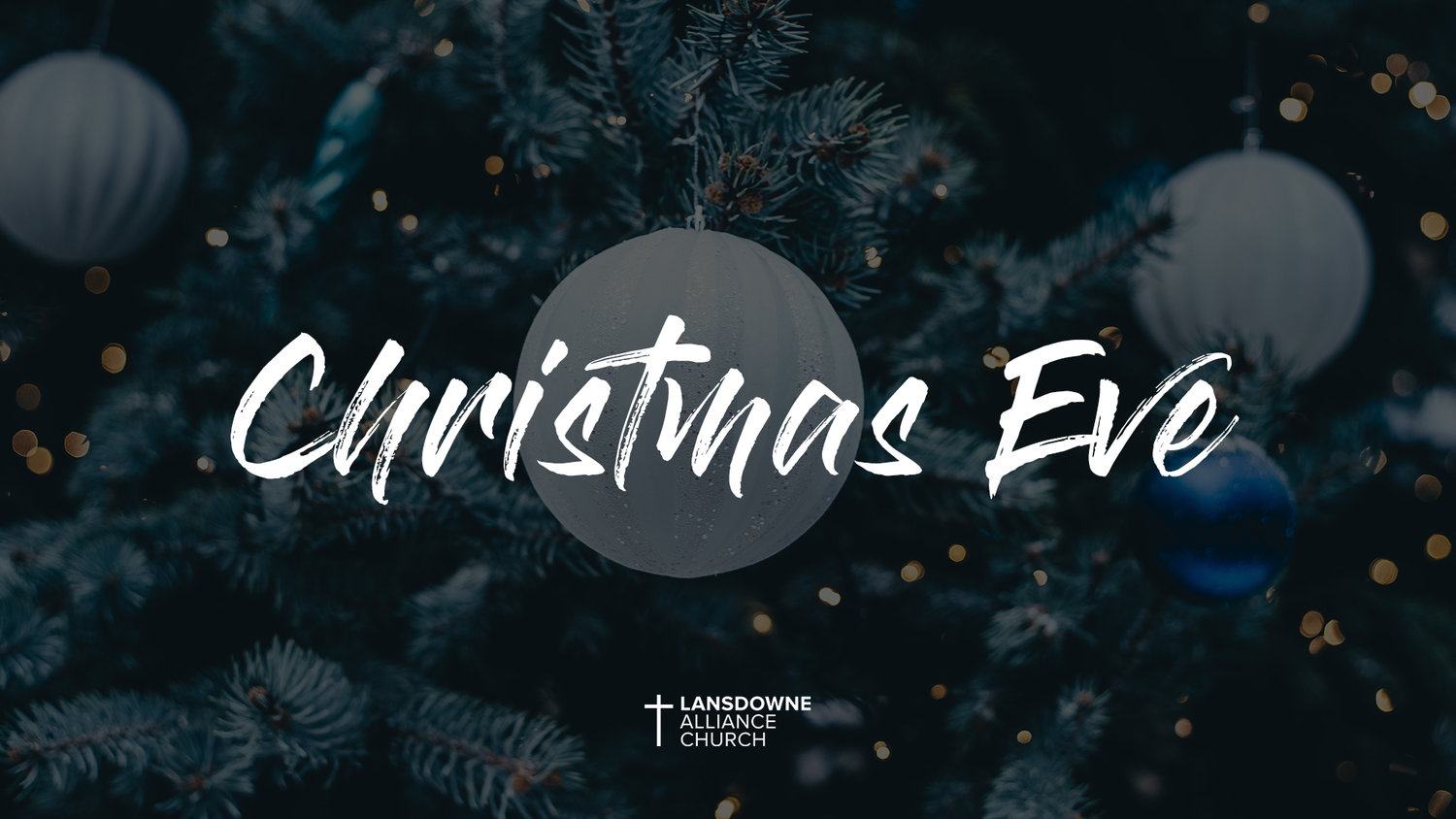 Christmas Eve Services.Christmas Eve Service Lansdowne Alliance Church