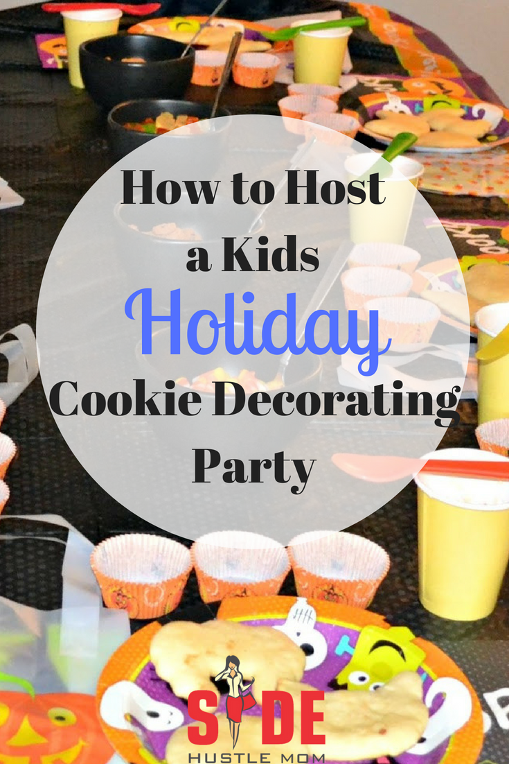 how to throw a fun and inexpensive cookie decorating party for kids side hustle mom - Christmas Cookie Decorating Party
