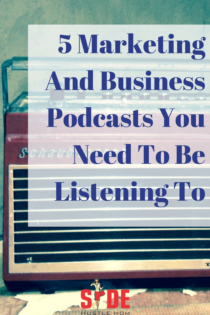 5 Marketing And Business Podcasts You Need To Be Listening To.png