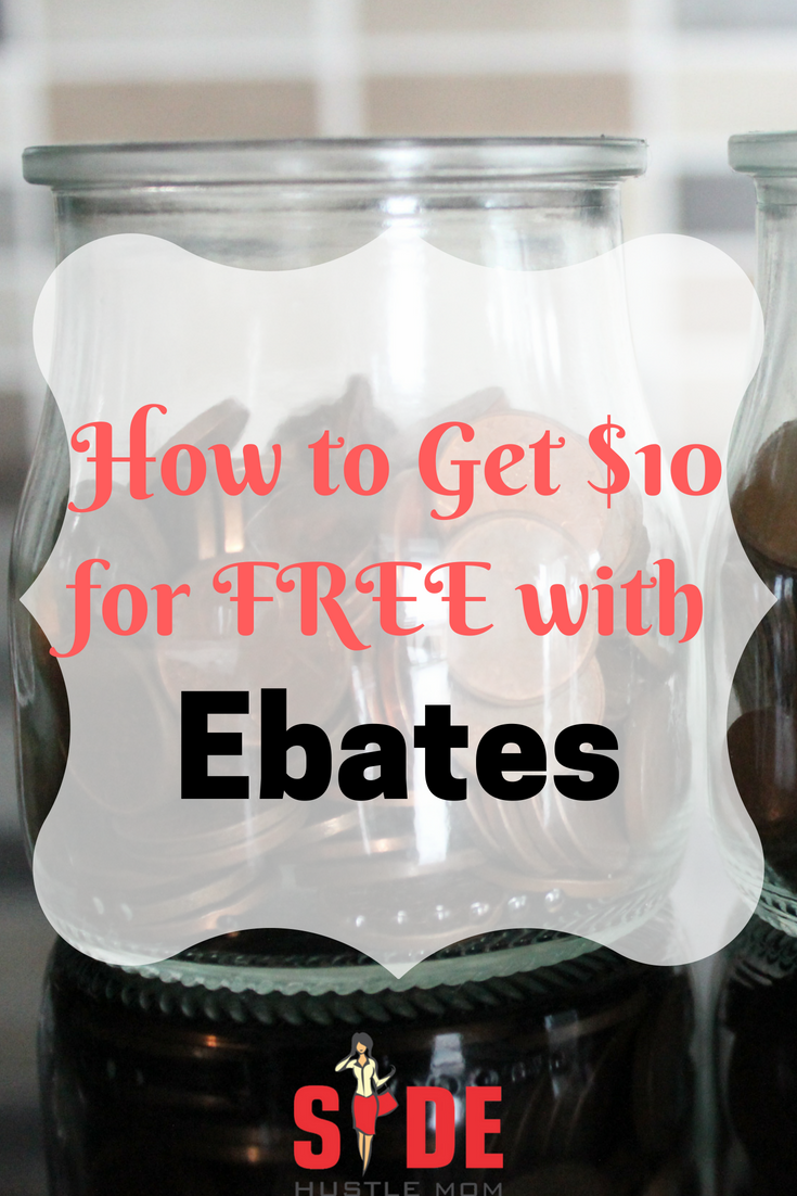 How to Get $10 for FREE with Ebates.png