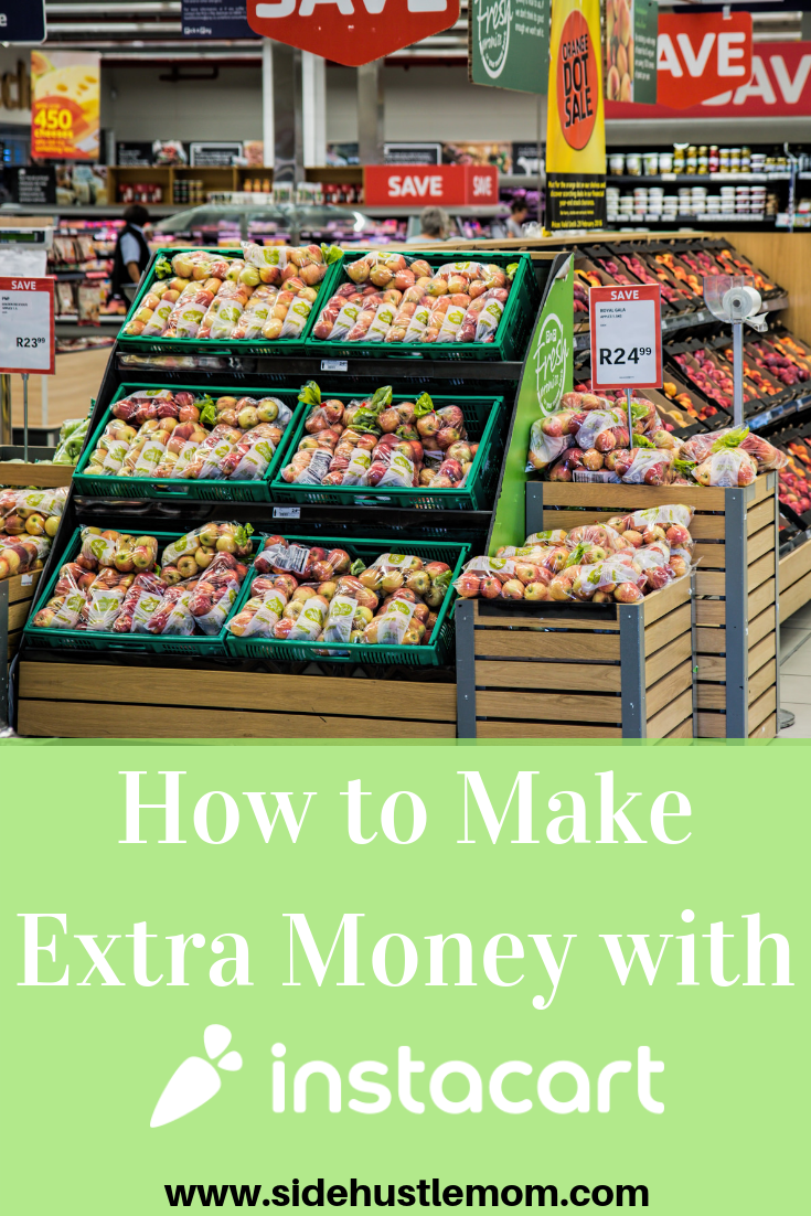 How To Make Money With Instacart: Is It A Great Side Gig