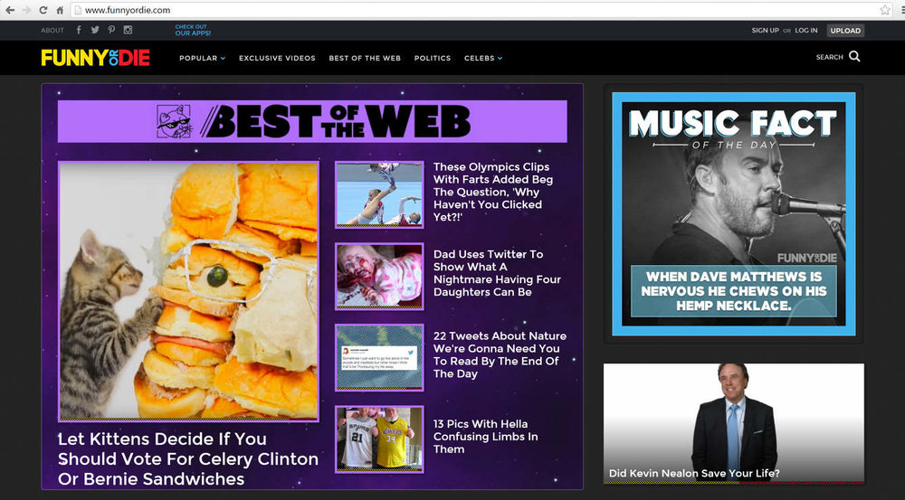 "Funny or Die  listed it as ""Best of the Web."""