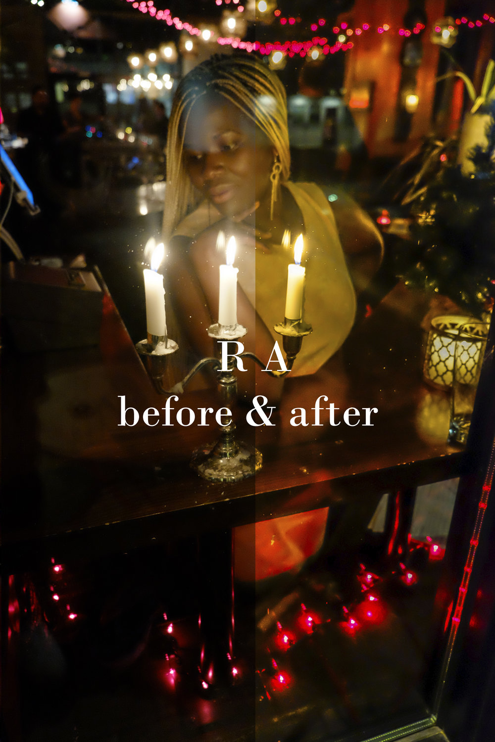 RA before & after (candle lit).jpg