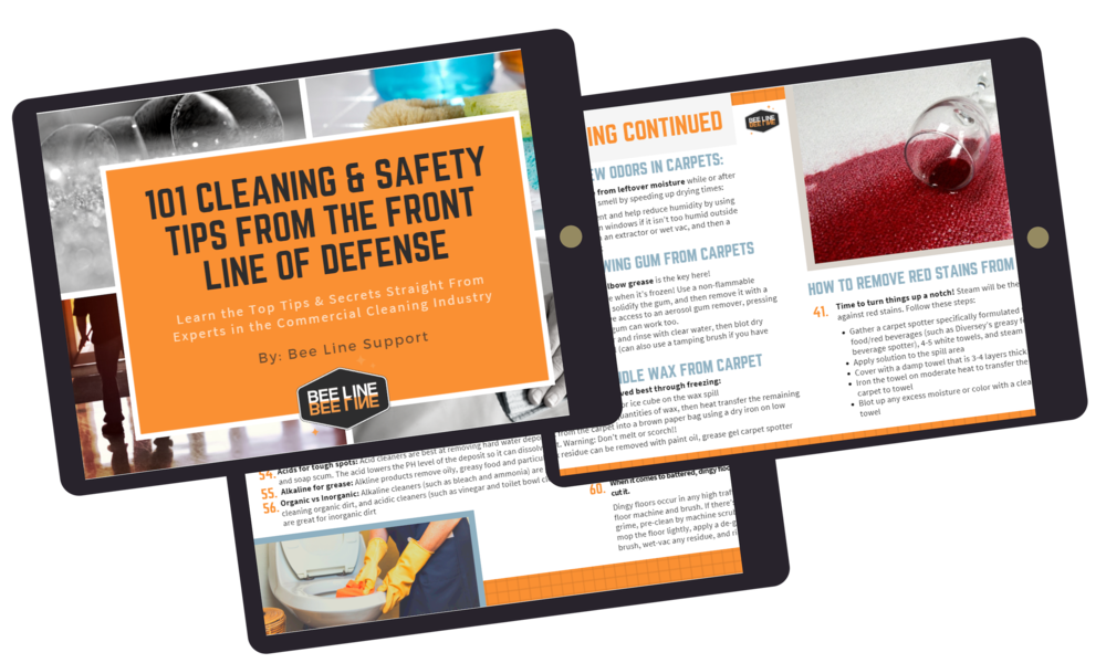 We're giving away 101 of our best-kept cleaning secrets. - What can we say? We want you to stand out from the crowd, and look good doing it. Click the button below to get 101 actionable cleaning and safety tips from the leading experts in the Commercial Cleaning industry. Download the complete guide today!