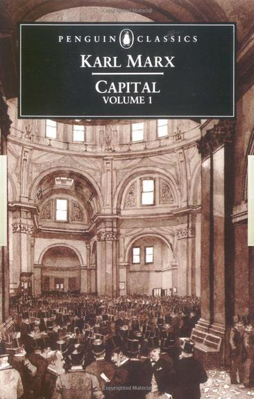 Capital - by Karl Marx, published in 1867 after years of research and writing. Probably the most important analysis of how modern capitalism actually functions.