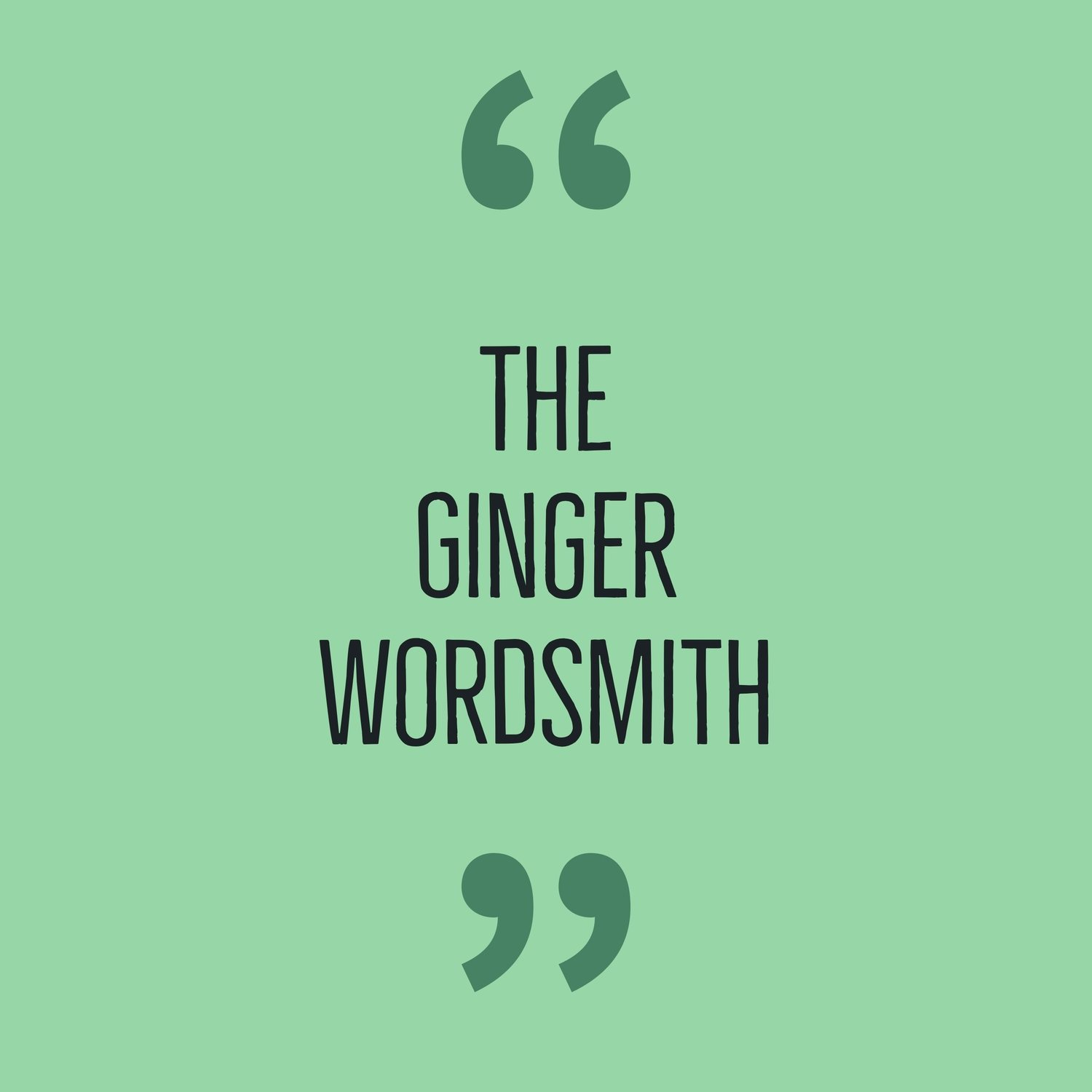 The Ginger Wordsmith