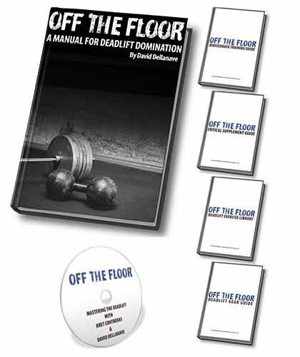Off The Floor - A Manual For Deadlift DominationBy David Dellanave